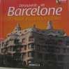 Découverte de Barcelone (1DVD). Willefrand  Céline