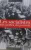 Les socialistes et le pouvoir : Tome 1  Les socialistes aux portes du pouvoir 1974-1981. Seligmann Françoise