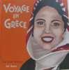 Voyage en Grèce. Witschger  Anne-Laure