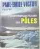 La prodigieuse histoire des pôles. Victor Paul Émile
