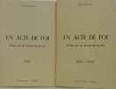 Un acte de foi (tomes I et II). Fréville Henri