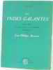 Les Indes Galantes opéra ballet en quatre entrées et un prologue. Fuzelier