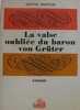 La valse oubliée du baron von grüter. Amstein Martin