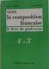 Vers la composition française 4e- 3e. Audouze / Bouquet