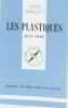 Les plastiques. Vène Jean