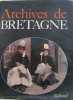 Archives de bretagne. Borgé / Viasnoff