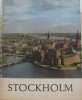 Stockholm staden vid vattnen the city on the waters. Ahlgren Arvid