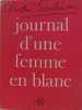 Journal d'une femme en blanc (tome I). Soubiran André