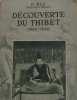 Découverte du thibet 1845-1846. P. Huc