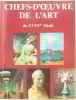 Chefs-d'oeuvre De L'art Du XVIIIe Siècle. Chefs-d'oeuvre De L'art Du XVIIIe Siècle
