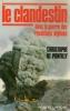 Le clandestin dans la guerre des résitants afghans. Ponfilly Christophe De