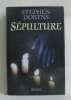 Sepulture. Dobyns Stephen