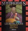 Nostradamus  les revelations. Hogue John