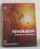 L'évolution origines et adaptation. Marcuzzi A