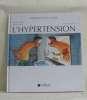 L'hypertension. Waeber Bernard  R.brunner Hans  René (illustrations)