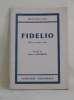 Fidelio opéra en deux actes. Beethoven