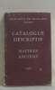 Catalogue descriptif maitres anciens. Collectif