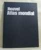 Nouvel atlas mondial. Collectif