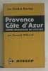 Provence côte d'azur cartes touristiques au 1/100000. Willerval Bernard