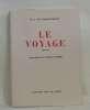 Le voyage. De Ficquelmont M.-t  Cotard François (illustrations)