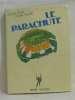 Le parachute. Borgé Jacques  Viasnoff Nicolas