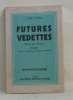 Futures vedettes. Baum Vicki