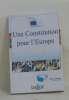 Une constitution pour l'Europe. Collectif