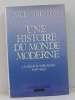 Une histoire du monde moderne I-la fin fin de la vieille europe (1917-1945). Johnson Paul