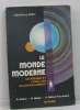 Le monde moderne le résumé et l'analyse au baccalauréat. Belloc G