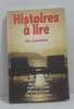 Histoires à lire - Six nouvelles. Anglade Jean  Armand Marie-paul  Binchy Maeve  Fyfield  Grimes Martha  Simenon Georges