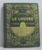 Le louvre - la peinture étrangère. Geffroy Gustave
