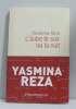 Aube le soir ou la nuit. Reza Yasmina