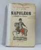 Napoléon croquis de l'épopée. Lenotre G