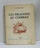 Les dragons au combat. De Gontaut-biron Ch.a