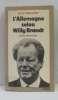L'Allemagne selon Willy Brandt. Ménudier Henri