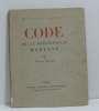 Code de la bibliothèque moderne. Robert Maurice