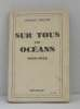 Sur tous les océans 1939-1943. Delage Edmond