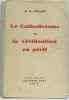 Le catholicisme et la civilisation en péril. Coulet R.P