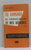 Le langage de l'administration et des affaires. Georgin René