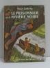 Le prisonnier de la rivière noire. Lathrop West