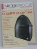 L'archéologie n°42 juin-juillet 1999 dossier la guerre de cent ans. Collectif