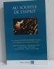 Au souffle de l'esprit : Conférences de Carême 2012 à Notre-Dame de Foruvière. Barbarin Philippe  Delfieux Pierre-Marie  Billé Jean-Marie  De Pothuau ...