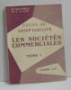 Cours de comptabilité  les sociétés commercialisés tome I. Reverdy M.  Court H