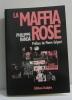 La maffia rose: Panorama du monde homosexuel. Randa Philippe
