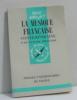 La musique française (que suis-je?). Rostand Claudee