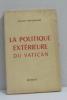 La politique extérieure du vatican. Mitterrand Jacques