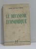 Le mécanisme économique. Dupont-ferrier Pierre