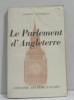 Le parlement d'angleterre. Chastenet Jacques