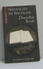 Nouvelles de bretagne (livre et lecture en bretagne 2008) - le livre brisé. Collectifs