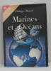 Marines et océans : Ressources  échanges  stratégies. Philippe Masson